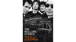 Totally Stripped by The Rolling Stones